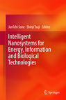Intelligent Nanosystems for Energy, Information and Biological Technologies